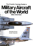 The Presidio Concise Guide to Military Aircraft of the World