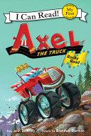 Axel the Truck: Rocky Road [Pdf/ePub] eBook