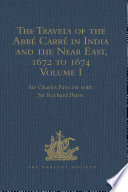 The Travels of the Abbarrn India and the Near East  1672 to 1674