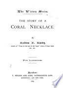 The Story of a Coral Necklace