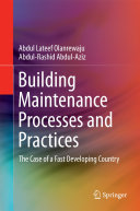 Building Maintenance Processes and Practices