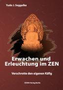 Erwachen und Erleuchtung im Zen
