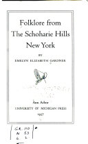 Folklore From The Schoharie Hills New York