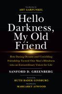 Hello Darkness, My Old Friend Book