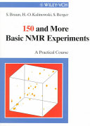 150 and More Basic NMR Experiments