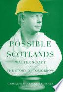 Possible Scotlands