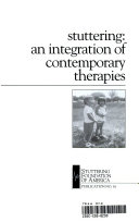 Stuttering  an Integration of Contemporary Therapies