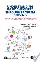 Understanding Basic Chemistry Through Problem Solving Book