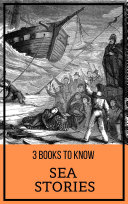 3 Books to Know: Sea Stories