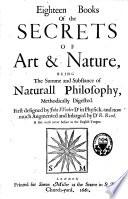 Eighteen Books of the Secrets of Art & Nature