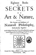 Eighteen books of the secrets of art and nature