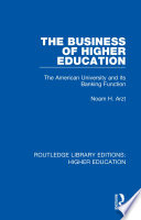 The Business of Higher Education
