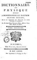 Dictionnaire de physique... Seconde édition, revue et corrigée sur l'édition en trois volumes in quarto, par M. Aimé-Henri Paulian. Tome premier [-troisième]