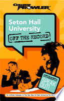 Seton Hall University College Prowler Off The Record