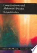 Down Syndrome and Alzheimer s Disease Book