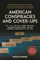 American Conspiracies and Cover-ups