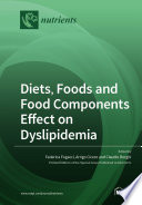Diets  Foods and Food Components Effect on Dyslipidemia