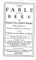 The Fable of the Bees. [By Bernard de Mandeville.] ... The Fourth Edition, Etc