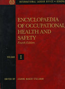 Encyclopaedia of Occupational Health and Safety: Chemical, industries and occupations
