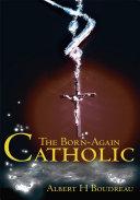 The Born-Again Catholic ebook