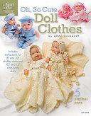 Oh, So Cute Doll Clothes
