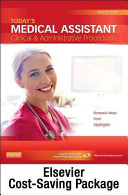 Today's Medical Assistant - Text, Study Guide, and MediSoft Version 16 Demo CD Package