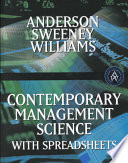 Contemporary Management Science with Spreadsheets