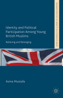 Identity and Political Participation Among Young British Muslims