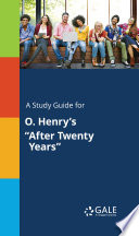 A Study Guide for O  Henry s  After Twenty Years