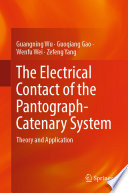 The Electrical Contact of the Pantograph-Catenary System