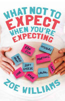 What Not to Expect When You're Expecting