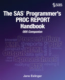 The SAS Programmer s PROC REPORT Handbook