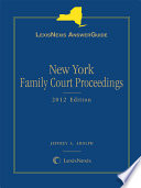 LexisNexis AnswerGuide New York Family Court Proceedings