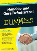 Handels- und Gesellschaftsrecht fÃ1⁄4r Dummies