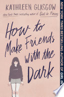 How To Make Friends With The Dark Book PDF
