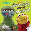 Even Grouches Wear Masks   Sesame Street