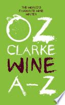 Oz Clarke Wine A   Z