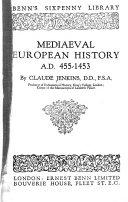 Mediaeval European History  A D  455 1453 Book PDF