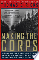 """Making the Corps"" by Thomas E. Ricks"