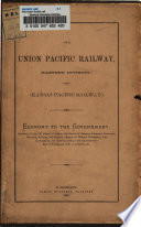 The Union Pacific Railway, (Eastern Division) Or (Kansas Pacific Railway)