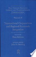 Transnational Corporations And Regional Economic Integration