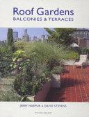 Roof Gardens, Balconies & Terraces