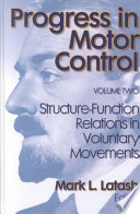 Progress in Motor Control  Structure function relations in voluntary movements Book
