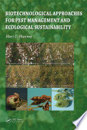 Biotechnological Approaches For Pest Management And Ecological Sustainability Book PDF