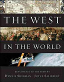 The West in the World  Renaissance to Present