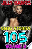Gang Stories 105: Volume 2