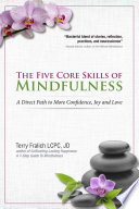 The Five Core Skills Of Mindfulness