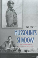 Mussolini s Shadow