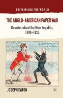 The Anglo-American Paper War [Pdf/ePub] eBook