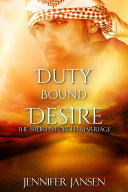 Duty Bound Desire: The Sheikh's Forced Marriage ebook